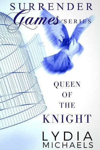 Download Queen of the Knight (Surrender Games) (Volume 2) PDF