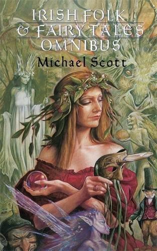 Irish Folk and Fairy Tales Omnibus Edition