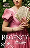 Regency Beauty: Beneath the Major's Scars / Behind the Rake's Wicked Wager