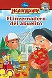 El Invernadero Del Abuelito, Disney Book Group Staff, 1423118812