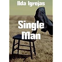 Single Man  (Portuguese Edition)