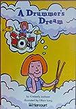 A Drummer's Dream, Harcourt School Publishers Staff, 0153233338