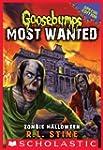 Zombie Halloween (Goosebumps Most Wan...