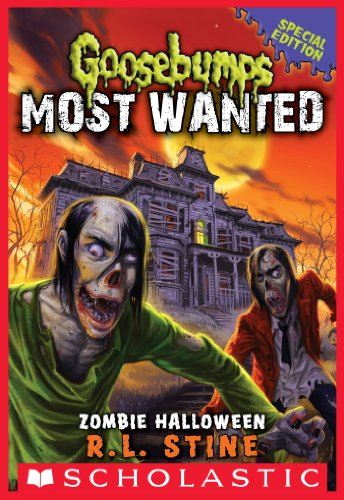 Zombie Halloween (Goosebumps Most Wanted Special Edition -