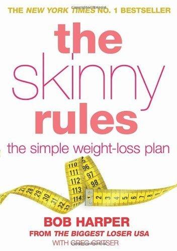 The Skinny Rules by Harper, Bob, Critser, Greg (2012) Paperback