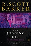 The Judging Eye, R. Scott Bakker, 1590202929