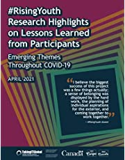 #RisingYouth Research Highlights on Lessons Learned from Participants: Emerging Themes Throughout COVID-19