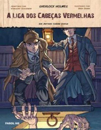 A Liga dos Cabeças Vermelhas. Sherlock Holmes - Volume 1. Coleção Farol HQ