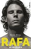 Rafa, mi historia (Indicios no ficci貿n) (Spanish Edition)