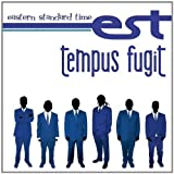 Tempus Fugit by Eastern Standard Time