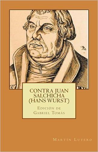 Contra Juan Salchicha (1541)