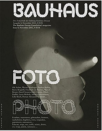 Download Bauhaus N° 4: Photo: The Magazine of the Bauhaus Dessau Foundation (Bauhaus Magazine) pdf epub