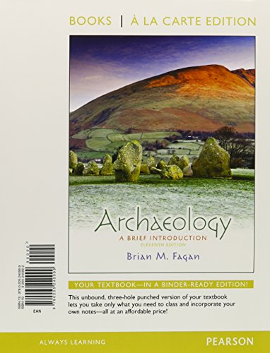 Archaeology: A Brief Introduction, Books a la Carte Edition (11th Edition)
