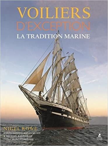 Lire des livres électroniques en ligne Voiliers d'exception - La tradition marine 2809912440 by Nigel Rowe,Ron Dadswell,Colin Mudie in French PDF PDB CHM