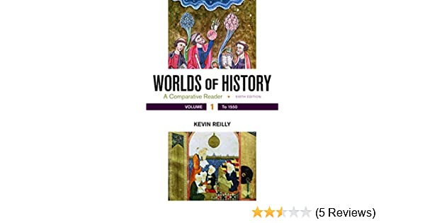 Amazon Worlds Of History Volume 1 A Comparative Reader To