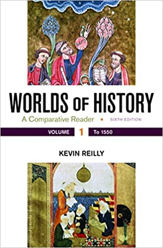 An overview of worlds of history by kevin reilly