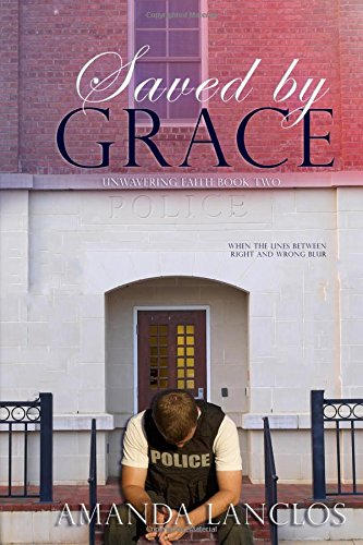 Download Saved By Grace (The Unwavering Faith Series) (Volume 2) pdf epub