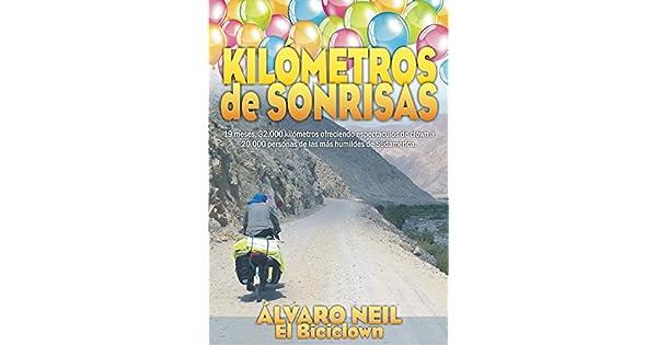 Amazon.com: Kilómetros de Sonrisas: Viaje en bicicleta por ...
