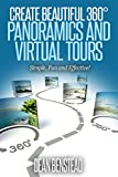 Create Beautiful 360° Panoramics and Virtual Tours
