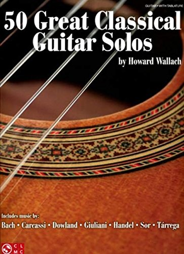 (50 Great Classical Guitar Solos)