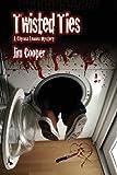 Twisted Ties, Jim Cooper, 0988821303