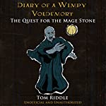 Diary of a Wimpy Voldemort: The Quest for the Mage Stone | Tom Riddle
