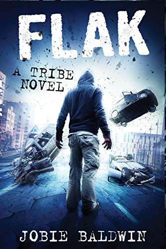 Flak: An Urban Fantasy Adventure (Tribe Book 2)