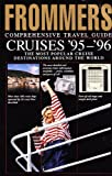 Frommer's Cruises, 1995-1996, George McDonald, 0671884824