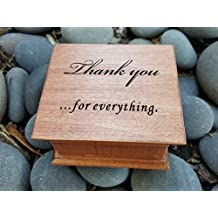 Custom engraved wooden music box with Thank you for everything engraved on the top with your choice of color and song