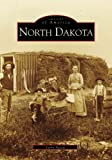 North Dakota   (ND)  (Images of America)
