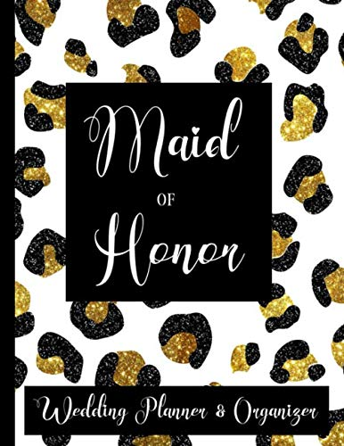 Maid of Honor Wedding Planner & Organizer: Checklist, Worksheets, Budget & more | Maid of Honor Bride Gifts | Black & Gold Glitter