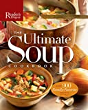 The Ultimate Soup Cookbook, Editors of Reader's Digest, 076210886X