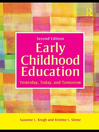 Amazon.com: Early Childhood Education: Yesterday, Today ...