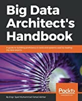 Big Data Architect's Handbook Front Cover