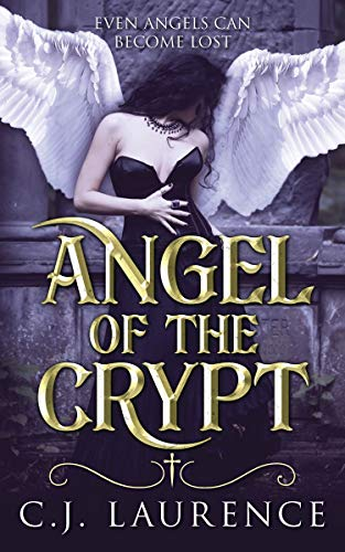 Angel of the Crypt: A paranormal romance novel