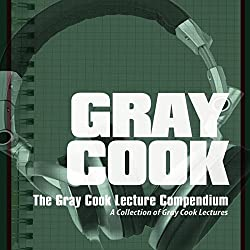 The Gray Cook Lecture Compendium