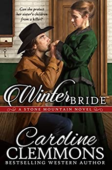Winter Bride (Stone Mountain, Texas) by [Clemmons, Caroline]