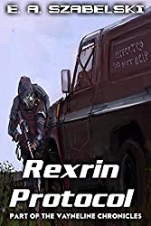 Rexrin Protocol (VayneLine Chronicles Book 8)
