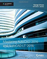 Mastering AutoCAD 2016 and AutoCAD LT 2016 Front Cover