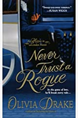Never Trust A Rogue (Heiress In London) by Olivia Drake (2010-08-31) Paperback