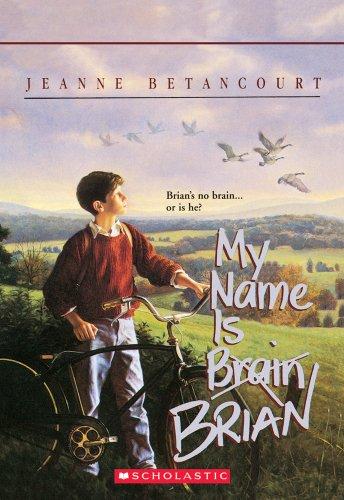 My Name Is Brain Brian (Apple Paperbacks) (O Write My Name)