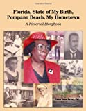 Florida, State of My Birth, Pompano Beach, My Hometown, Eunice Cason Harvey, 1434909069