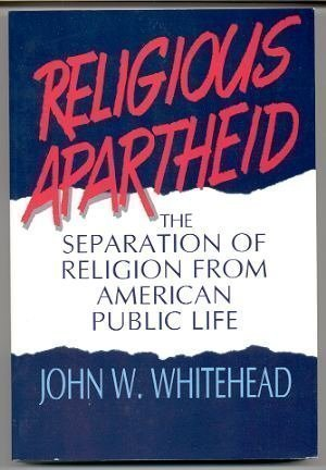 Religious Apartheid: The Separation of Religion from American Public Life (Separation Of Church And State For Kids)