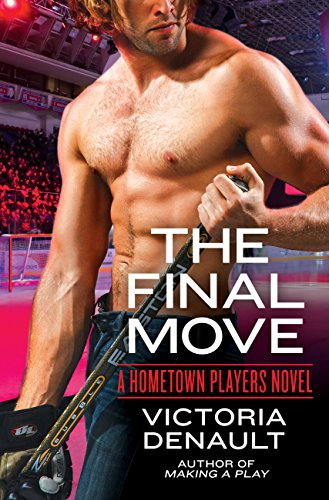 The Final Move (Hometown Players) by [Denault, Victoria]