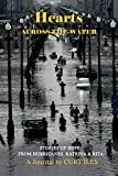 Hearts across the Water: Stories from Hurricanes Katrina and Rita   10th Anniversary Edition