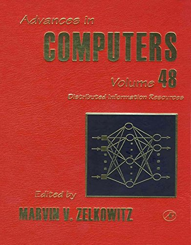 Download Distributed Information Resources: 48 (Advances in Computers) Pdf