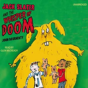 Jack Slater and the Whisper of Doom Audiobook