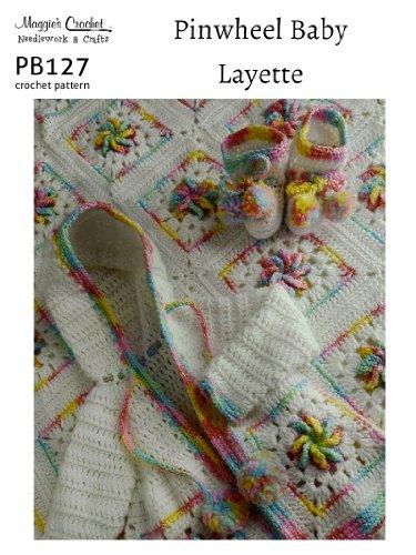 Crochet Pattern Pinwheel Baby Layette PB127-R