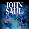 Punish the Sinners Audiobook by John Saul Narrated by Jonathan Davis