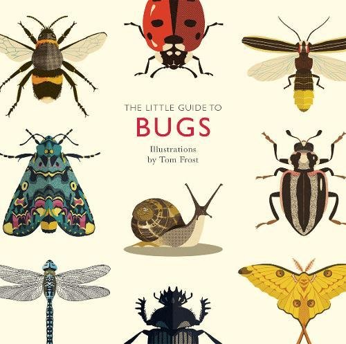 The Little Guide to Bugs (Little Guides)